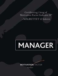 Certificering i brug af Motivation Factor Indicator II® - Målrettet til ...