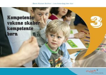 [pdf] kapitel 3 · Kompetente voksne skaber kompetente børn