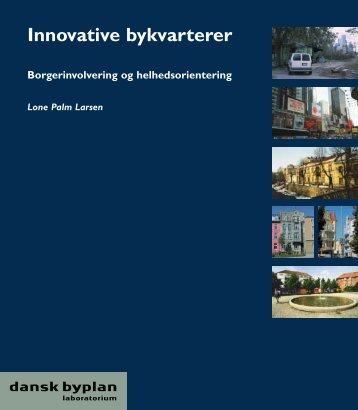 Innovative bykvarterer - Dansk Byplanlaboratorium