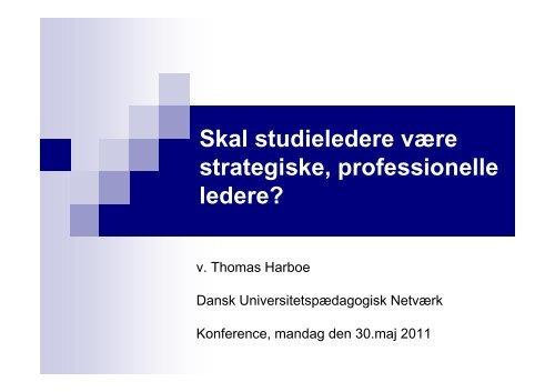 Skal studieledere være strategiske, professionelle ledere? - Dansk ...