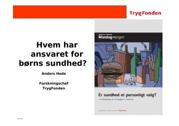 Oplæg ved Anders Hede