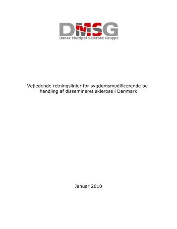 Behandlingsvejledning for dissemineret sclerose, 2010 - Dansk ...
