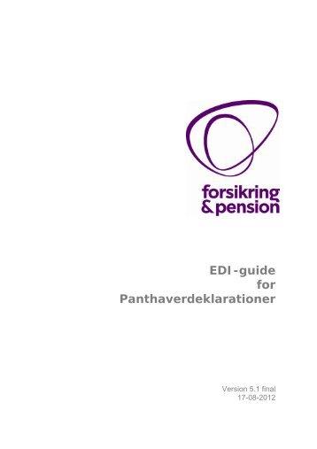 EDI-guide for Panthaverdeklarationer - Forsikring & Pension