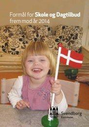 Formål for Skole og Dagtilbud frem mod år 2014.pdf - Svendborg ...