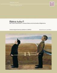 Rättvis kultur? Den etiska dimensionen i kulturpolitiken och de ...