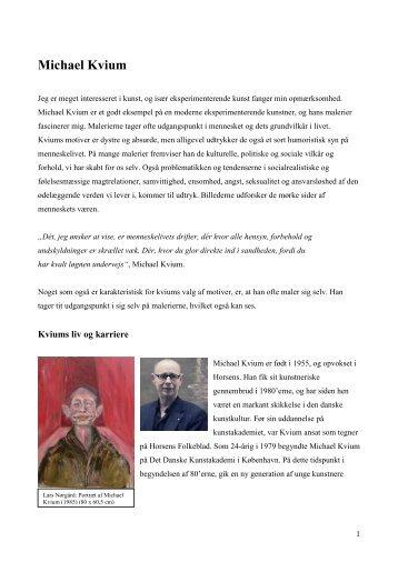Alberte om Michael Kvium