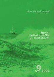 Rapport för Niomånadersperioden 2006 - Lundin Petroleum