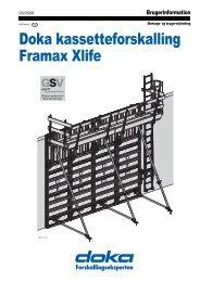 Doka kassetteforskalling Framax Xlife