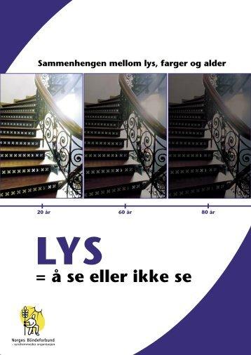 Lys = å se eller ikke se - Husbanken