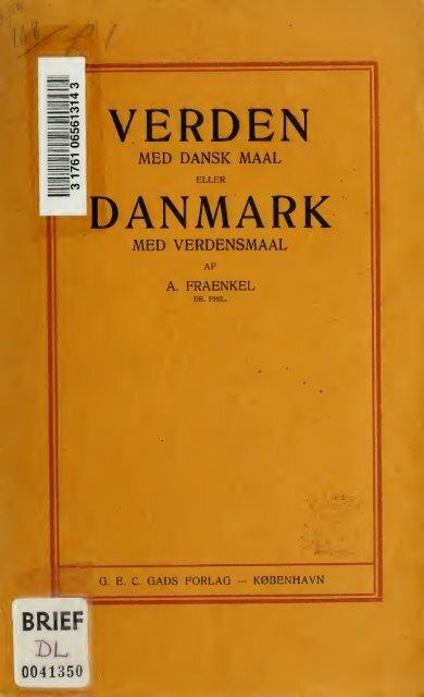 Verden med dansk Maal eller Danmark med Verdensmaal