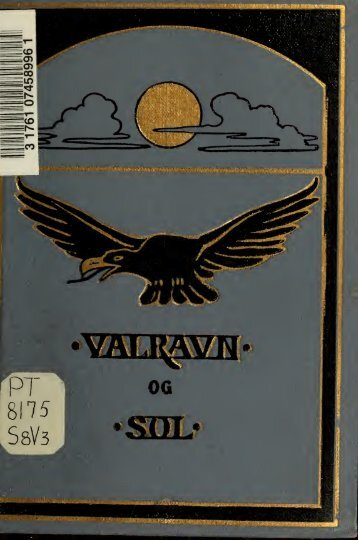 Valravn; og, Sol; smaa romaner
