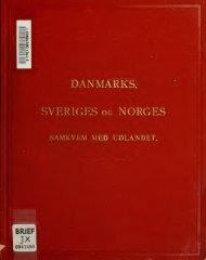 Danmarks, Sveriges og Norges Samkvem med Udlandet 1871-1877 ...