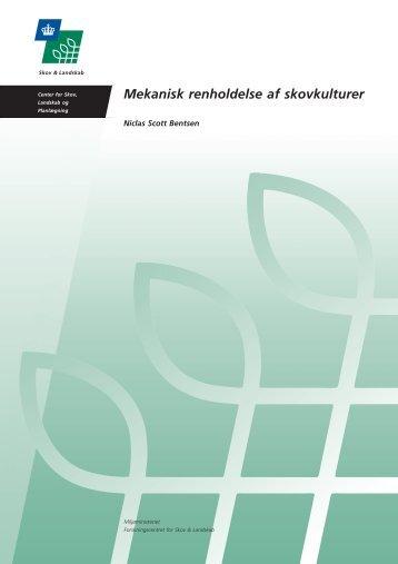 Mekanisk renholdelse af skovkulturer - Københavns Universitet