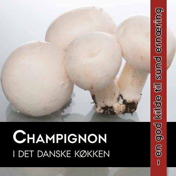 Champignon i det danske køkken - en god kilde