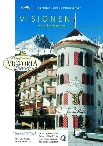 VISIONEN - Turmhotel Victoria Davos