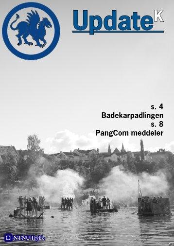 s. 4 Badekarpadlingen s. 8 PangCom meddeler - NTNU