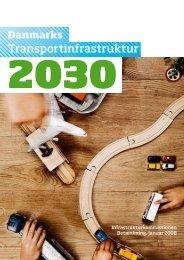 Danmarks Transportinfrastruktur 2030 - Bent Flyvbjerg - Aalborg ...