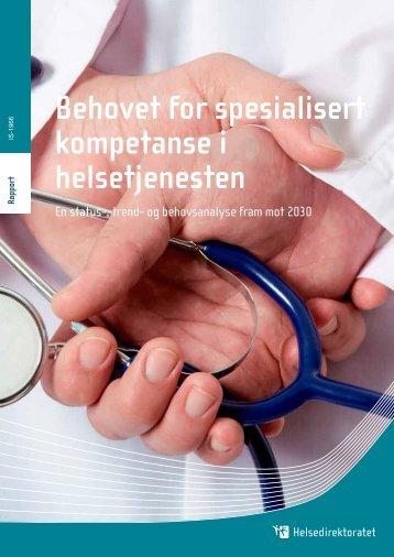 Behovet for spesialisert kompetanse i ... - Helsedirektoratet