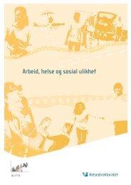 Arbeid, helse og sosial ulikhet - Helsedirektoratet