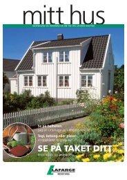 SE PÅ TAKET DITT