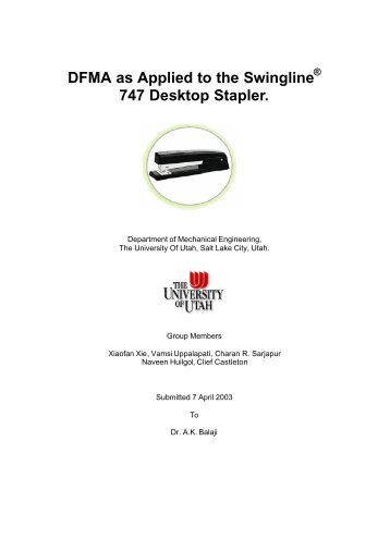 DFMA as Applied to the Swingline 747 Desktop ... - University of Utah