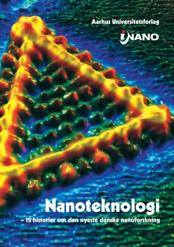Nanoteknologi - iNANO - Aarhus Universitet