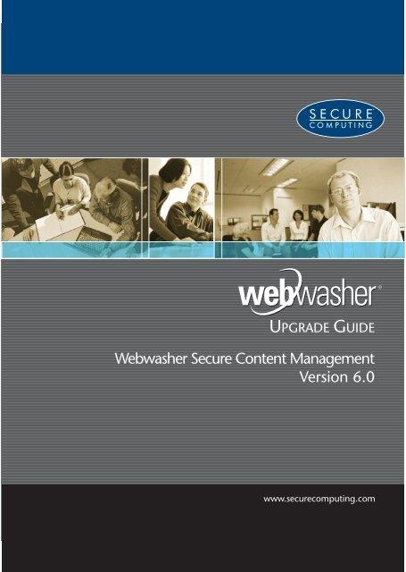 Webwasher Secure Content Management 6.0 Upgrade Guide