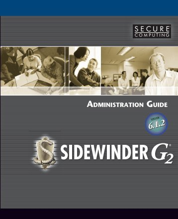 Sidewinder G2 6.1.2 Administration Guide - Glossary of Technical ...
