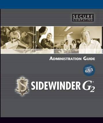 Sidewinder G2 6.1.1 Administration Guide - Glossary of Technical ...