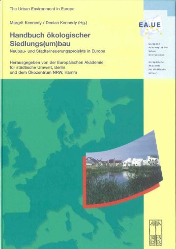 Handbuch ökologischer Siedlungs(um) - Kennedy Bibliothek