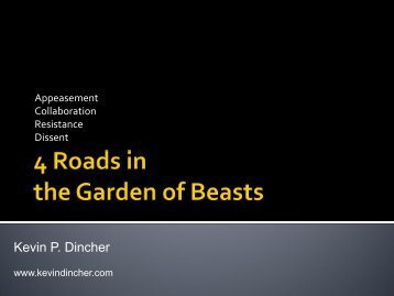 4 Roads in the Garden of Beasts - Kevin P. Dincher