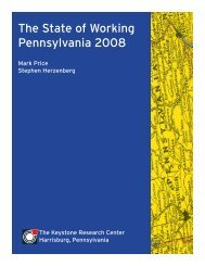 The State of Working Pennsylvania 2008 - The Keystone Research ...