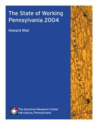 The State of Working Pennsylvania 2004 - The Keystone Research ...