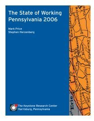 The State of Working Pennsylvania 2006 - The Keystone Research ...