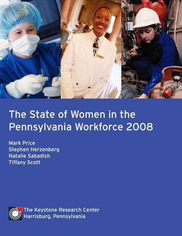 The State of Women in the Pennsylvania Workforce 2008