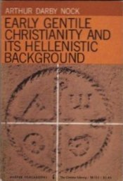 Early Gentile Christianity and its Hellenistic Background