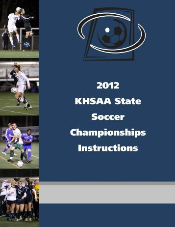 2012 KHSAA State Soccer Championships Instructions