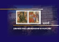 LIBRARIES AND LIBRARIANSHIP IN HUNGARY