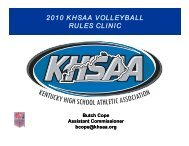 2010 khsaa volleyball rules clinic - Kentucky High School Athletic ...