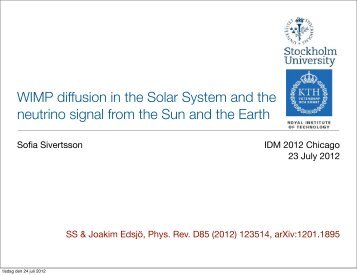 WIMP diffusion in the Solar System and the ... - KICP Workshops