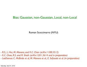 Bias: Gaussian, non-Gaussian, Local, non-Local - KICP Workshops