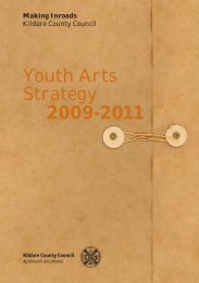 Youth Arts Strategy 2009-2011 - Kildare.ie