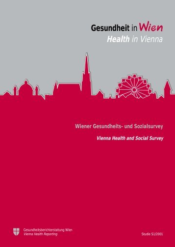 Wiener Gesundheits- und Sozialsurvey Vienna Health and Social ...