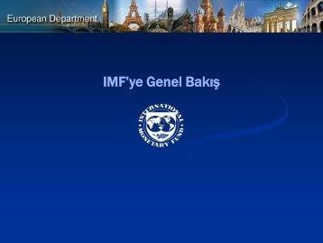 IMF'ye Genel Bakış