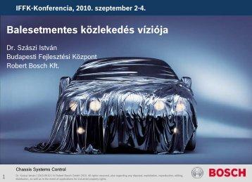 The Vision of Accident-free Driving / Balesetmentes közlekedés víziója