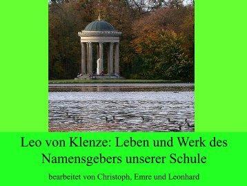 Leo von Klenze: Leben und Werk des Namensgebers unserer Schule