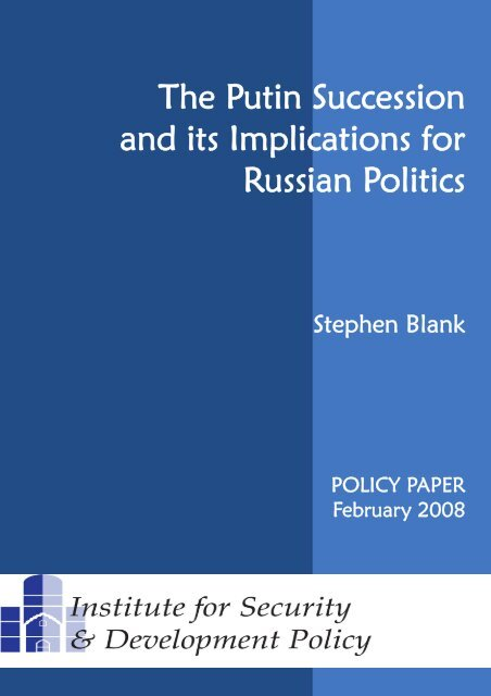 The Putin Succession and its Implications for Russian Politics