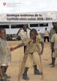 Stratégie antimines de la Confédération suisse 2008-2011, 21 ...