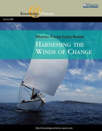 harnessing the winds of change - Knowledge@Wharton - University ...