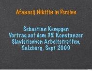 Afanasij Nikitin in Persien Sebastian Kempgen Vortrag auf ... - Kodeks